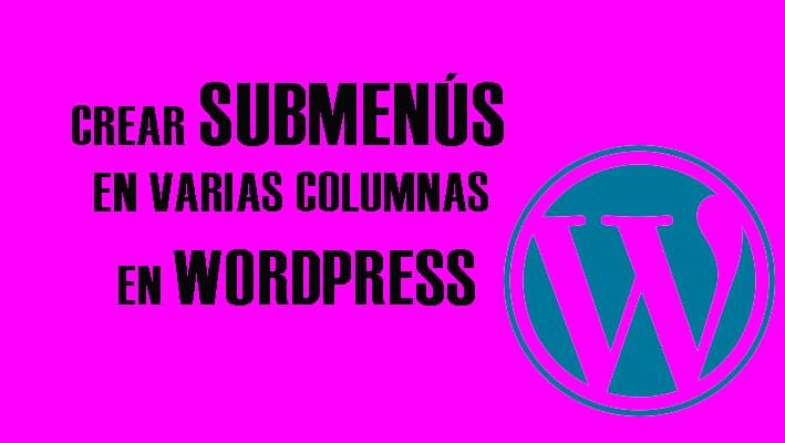 submenus wordpress columnas